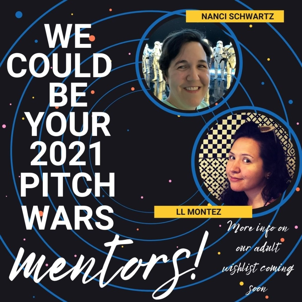 """Photo of Nanci and L with the caption """"We could be your 2021 Pitch Wars Mentors."""""""